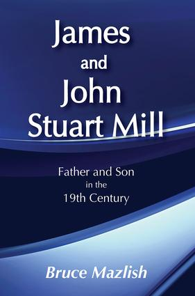 James and John Stuart Mill: 1st Edition (Paperback) book cover