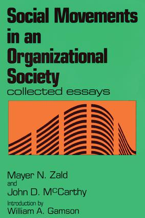 Social Movements in an Organizational Society: Collected Essays, 1st Edition (Paperback) book cover