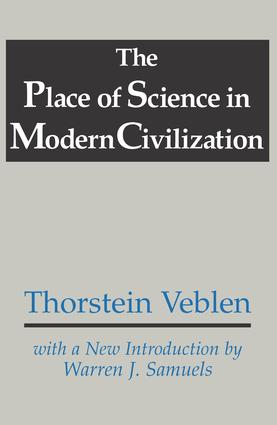 The Place of Science in Modern Civilization: 1st Edition (Paperback) book cover