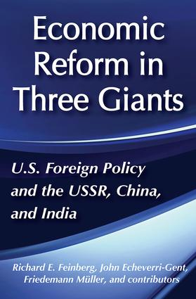 United States Foreign Policy and Economic Reform in Three Giants: The U.S.S.R., China and India, 1st Edition (Paperback) book cover