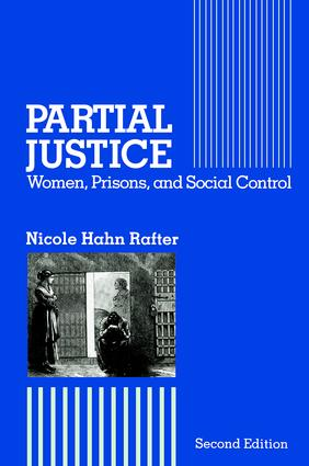 Partial Justice: Women, Prisons and Social Control, 2nd Edition (Paperback) book cover