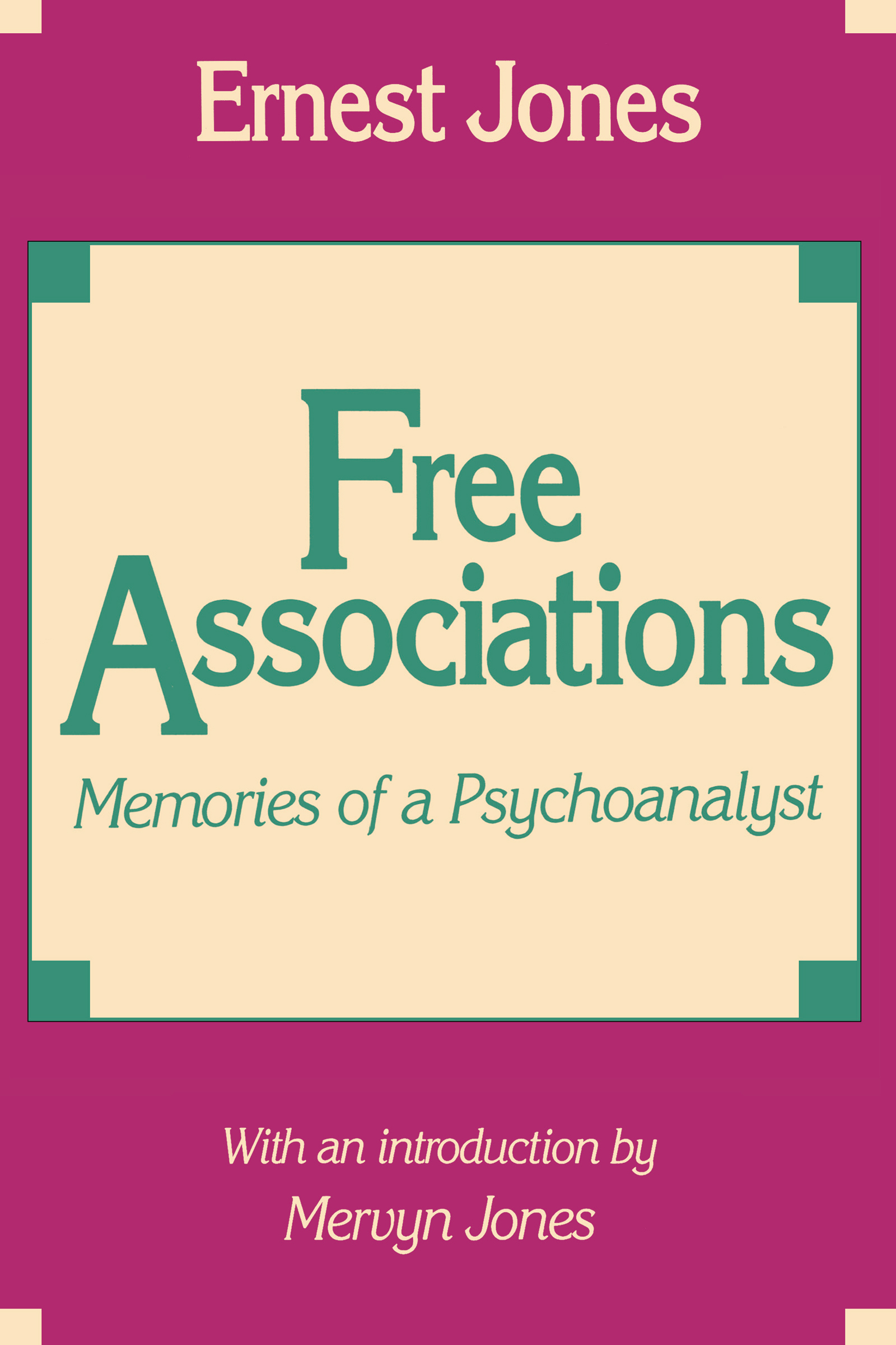 Free Associations: Memories of a Psychoanalyst, 1st Edition (Paperback) book cover