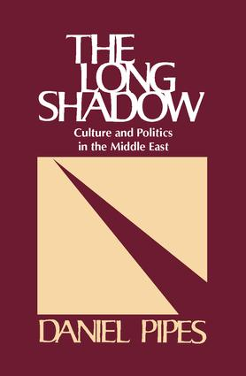 The Long Shadow: Culture and Politics in the Middle East, 1st Edition (Paperback) book cover