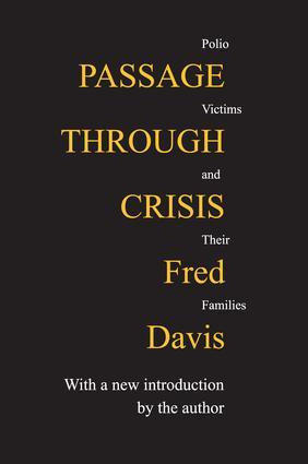 Passage Through Crisis: Polio Victims and Their Families, 1st Edition (Paperback) book cover