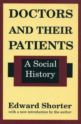 Doctors and Their Patients: A Social History, 1st Edition (Paperback) book cover
