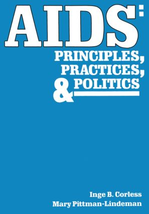 AIDS: Principles, Practices, and Politics, 1st Edition (Paperback) book cover