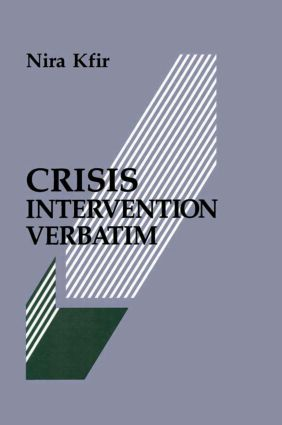 Crisis Intervention Verbatim: 1st Edition (Hardback) book cover