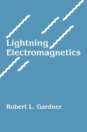 Lightning Electromagnetics: 1st Edition (Hardback) book cover