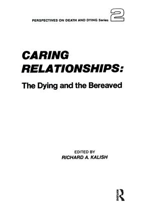 Caring Relationships: The Dying and the Bereaved book cover