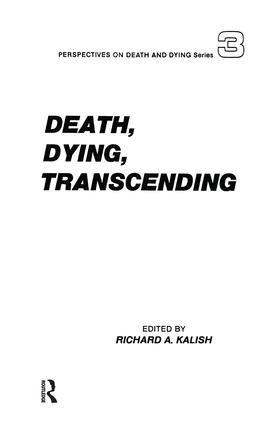 Death, Dying, Transcending: Views from Many Cultures, 1st Edition (Paperback) book cover