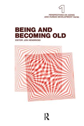 Being and Becoming Old: 1st Edition (Hardback) book cover
