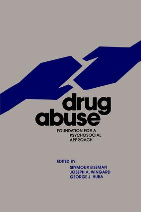 Drug Abuse: Foundation for a Psychosocial Approach book cover