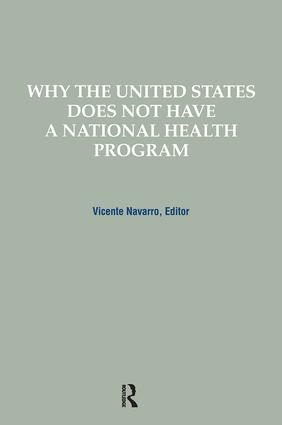 Why the United States Does Not Have a National Health Program book cover