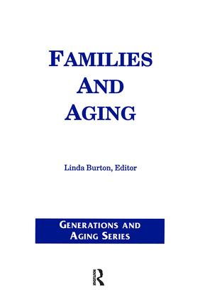Families and Aging: 1st Edition (Paperback) book cover