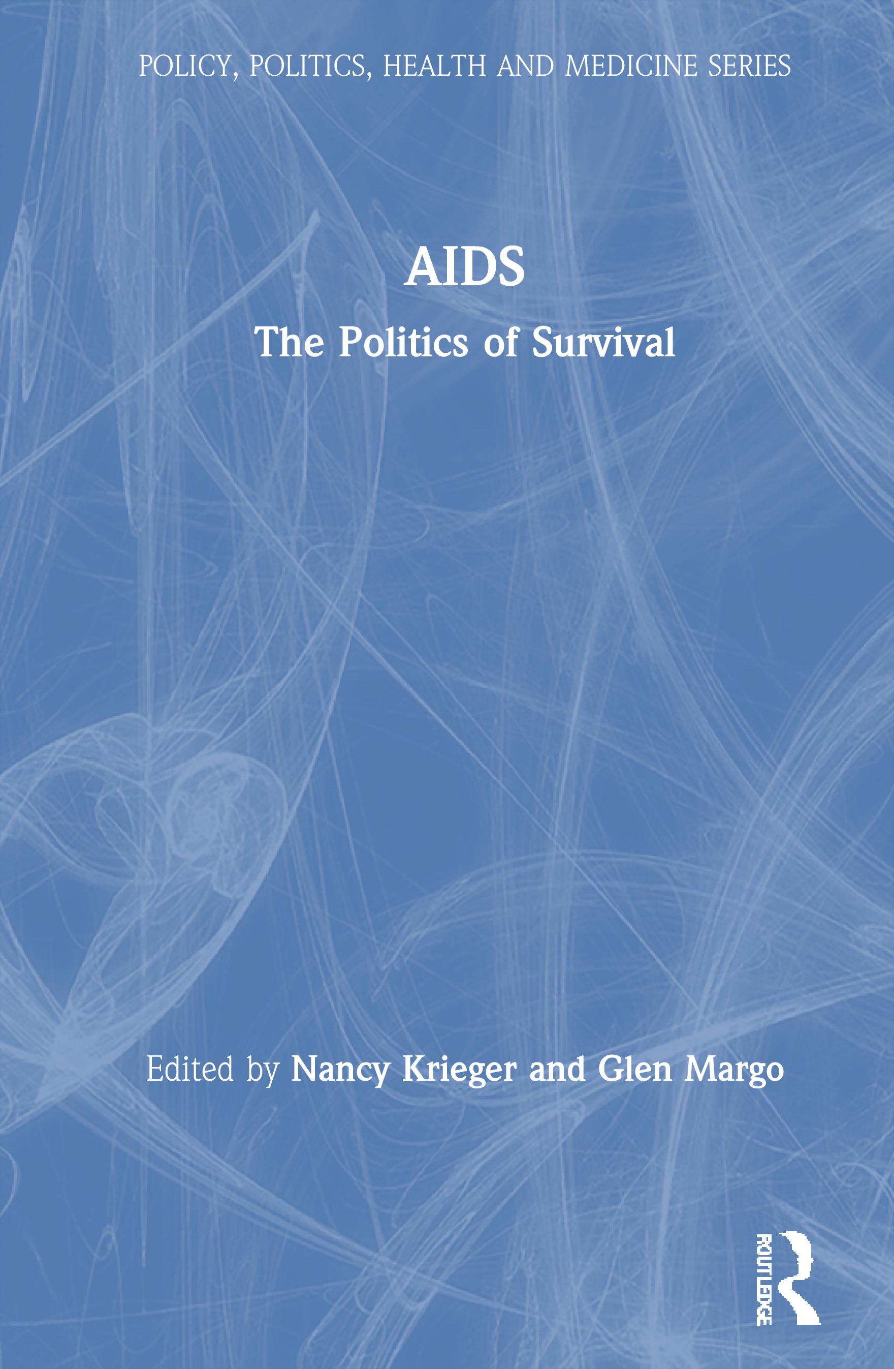 AIDS: The Politics of Survival