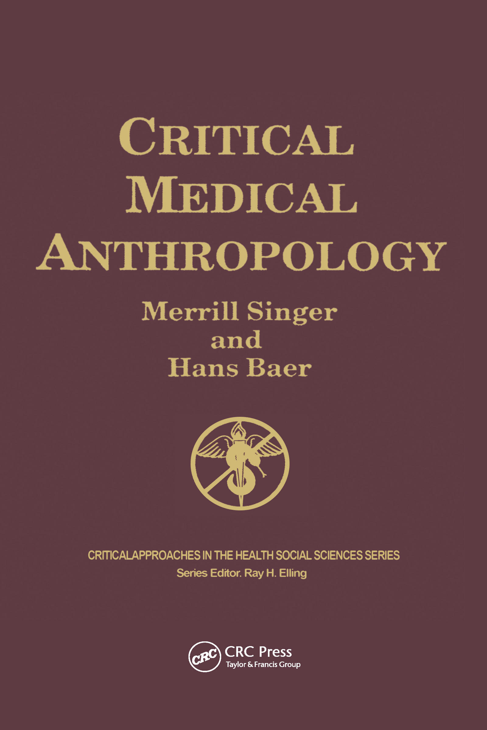 Critical Medical Anthropology: 2nd Edition (Hardback) book cover