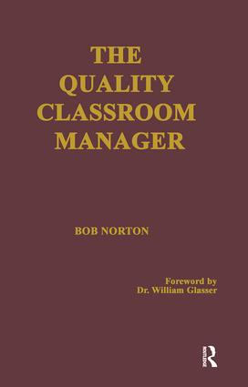 The Quality Classroom Manager: 1st Edition (Hardback) book cover