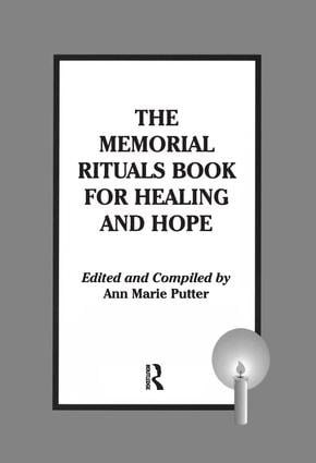 The Memorial Rituals Book for Healing and Hope: 1st Edition (Paperback) book cover
