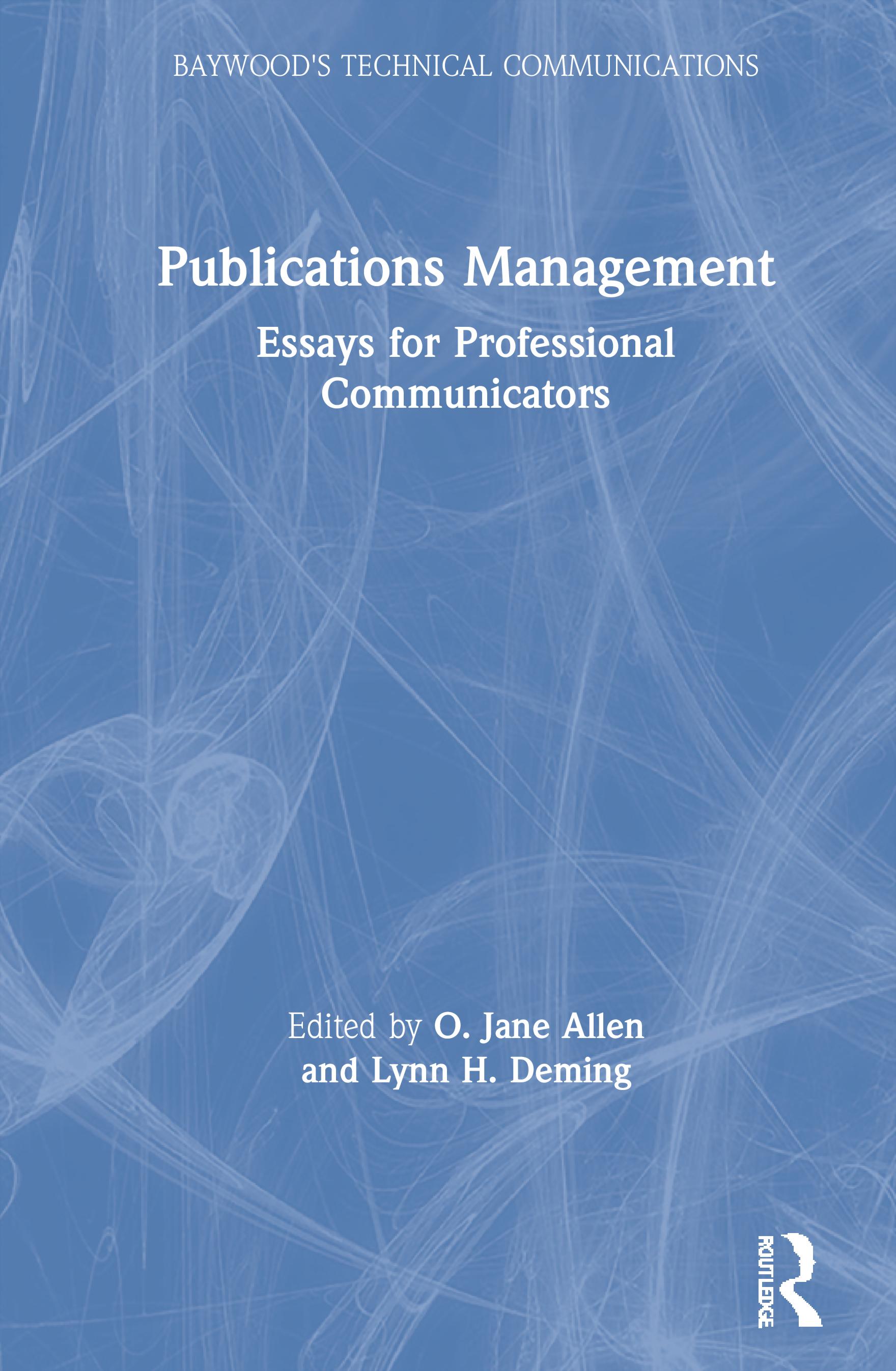 Publications Management: Essays for Professional Communicators