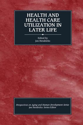 Health and Health Care Utilization in Later Life book cover