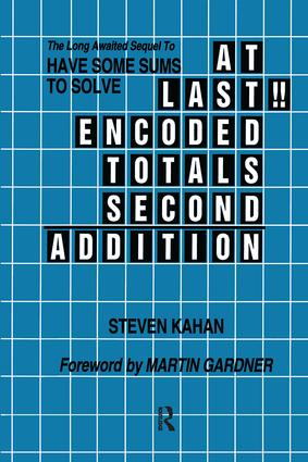 At Last!! Encoded Totals Second Addition: The Long-awaited Sequel to Have Some Sums to Solve, 1st Edition (Paperback) book cover