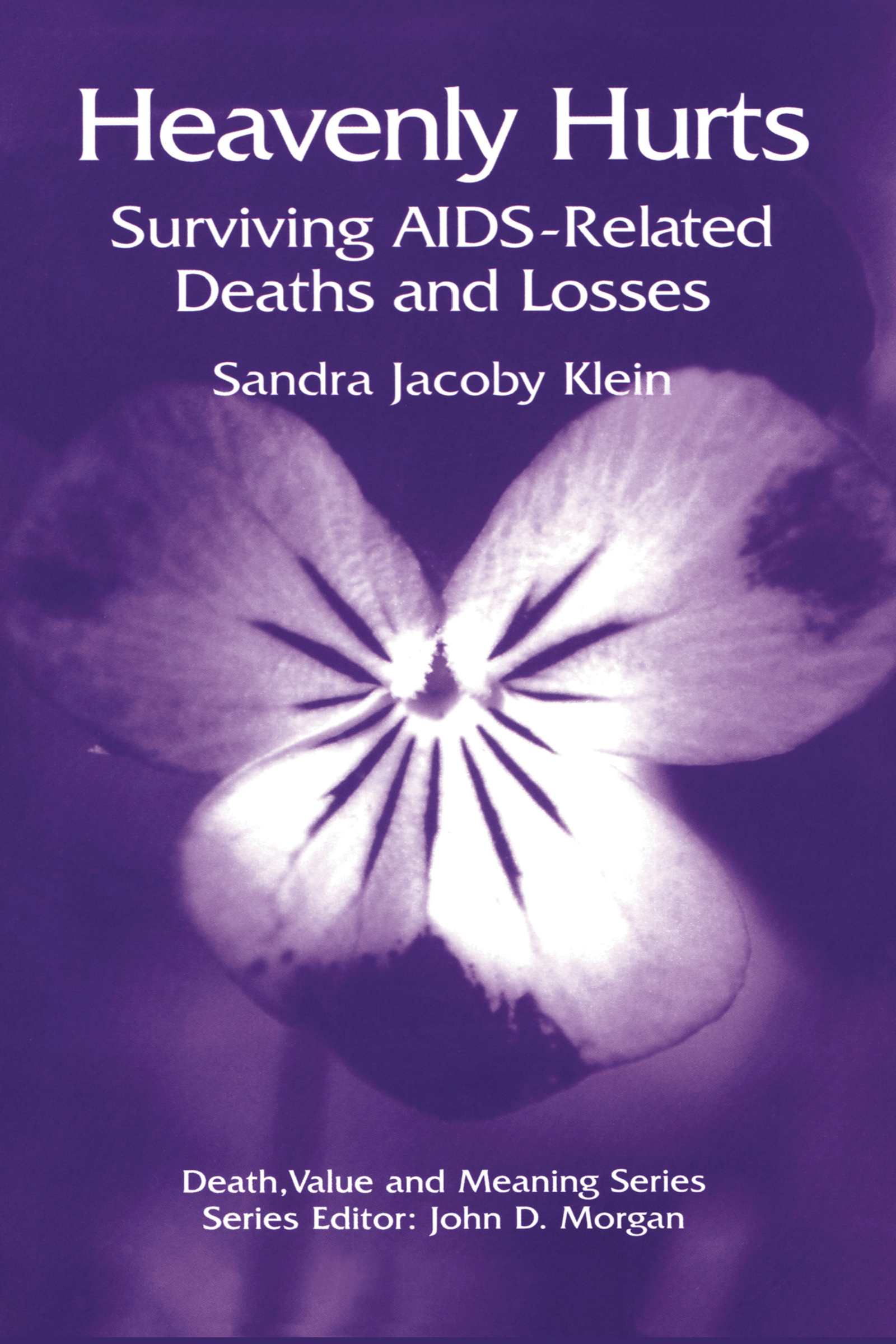Heavenly Hurts: Surviving AIDS-related Deaths and Losses, 1st Edition (Hardback) book cover