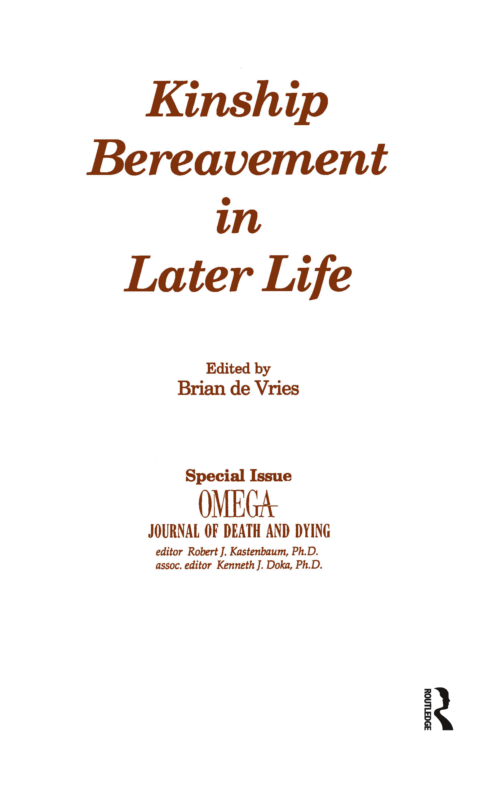 Kinship Bereavement in Later Life: A Special Issue of