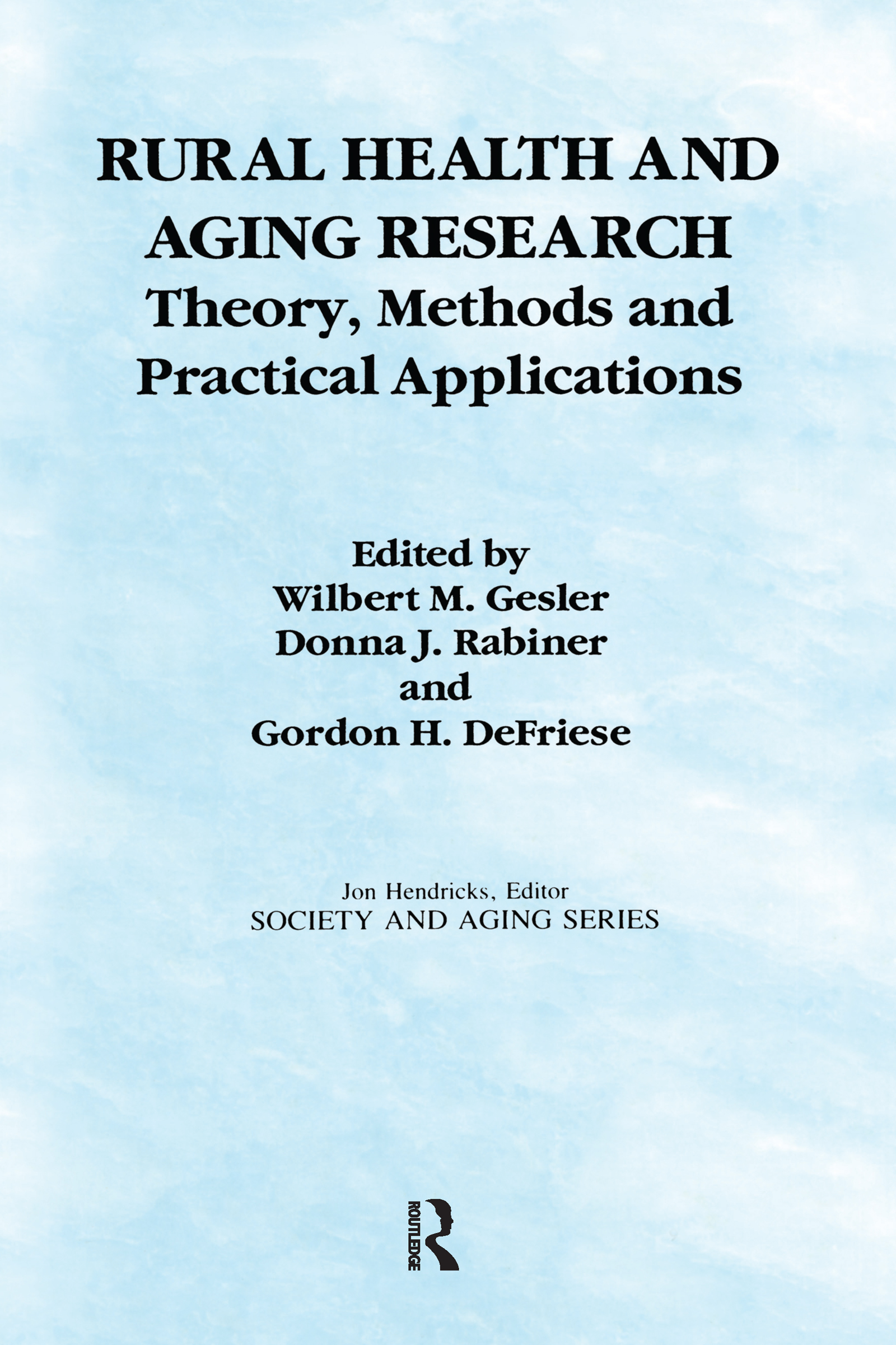 Rural Health and Aging Research: Theory, Methods, and Practical Applications book cover