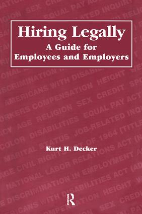 Hiring Legally: A Guide for Employees and Employers book cover