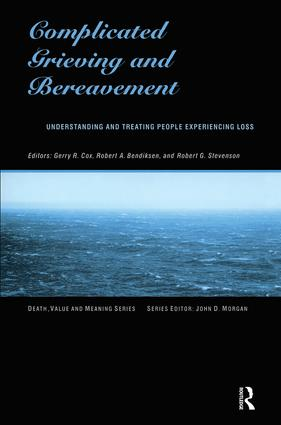 Complicated Grieving and Bereavement: Understanding and Treating People Experiencing Loss book cover