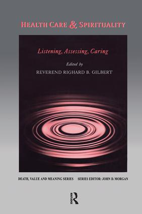 Health Care & Spirituality: Listening, Assessing, Caring, 1st Edition (Paperback) book cover
