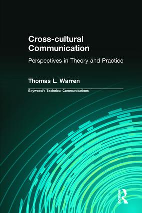 Cross-cultural Communication: Perspectives in Theory and Practice book cover