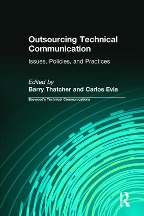 Outsourcing Technical Communication: Issues, Policies and Practices, 1st Edition (Hardback) book cover