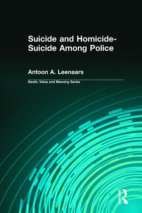Suicide and Homicide-Suicide Among Police: 1st Edition (Hardback) book cover