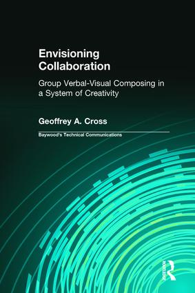 Envisioning Collaboration: Group Verbal-visual Composing in a System of Creativity book cover