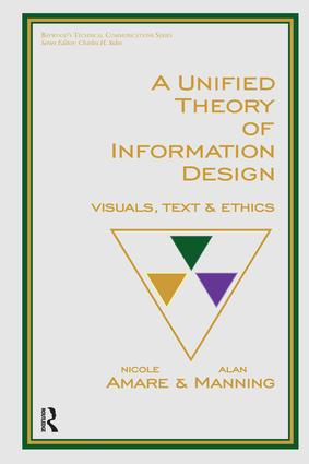 A Unified Theory of Information Design: Visuals, Text and Ethics, 1st Edition (Hardback) book cover