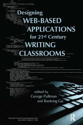 Designing Web-Based Applications for 21st Century Writing Classrooms: 1st Edition (Paperback) book cover