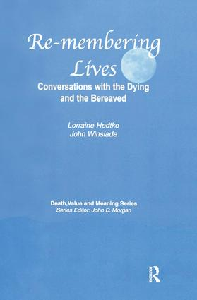 Remembering Lives: Conversations with the Dying and the Bereaved book cover