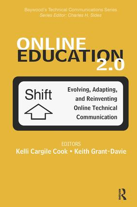 Online Education 2.0: Evolving, Adapting, and Reinventing Online Technical Communication, 1st Edition (Hardback) book cover