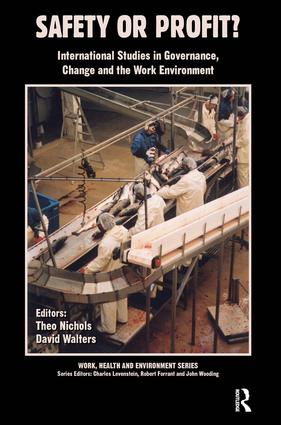 Safety or Profit?: International Studies in Governance, Change and the Work Environment book cover
