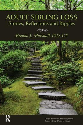 Adult Sibling Loss: Stories, Reflections and Ripples, 1st Edition (Paperback) book cover