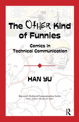 The Other Kind of Funnies: Comics in Technical Communication, 1st Edition (Hardback) book cover