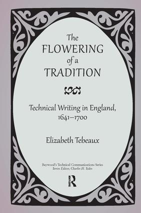 Technical Writing in Renaissance and 17th Century Shipwrightery: From Orality to Textuality