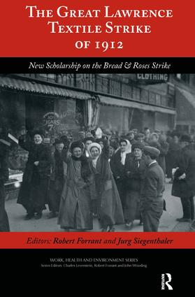 The Great Lawrence Textile Strike of 1912: New Scholarship on the Bread & Roses Strike, 1st Edition (Paperback) book cover