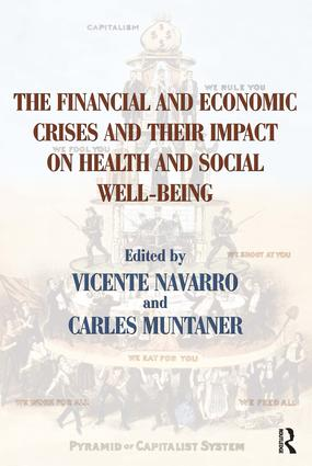 The Financial and Economic Crises and Their Impact on Health and Social Well-Being: 1st Edition (Paperback) book cover