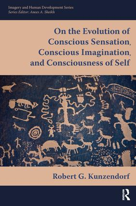 On the Evolution of Conscious Sensation, Conscious Imagination, and Consciousness of Self (Paperback) book cover