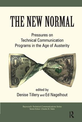 The New Normal: Pressures on Technical Communication Programs in the Age of Austerity book cover