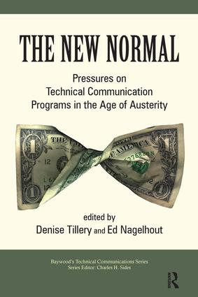 The New Normal: Pressures on Technical Communication Programs in the Age of Austerity, 1st Edition (Paperback) book cover