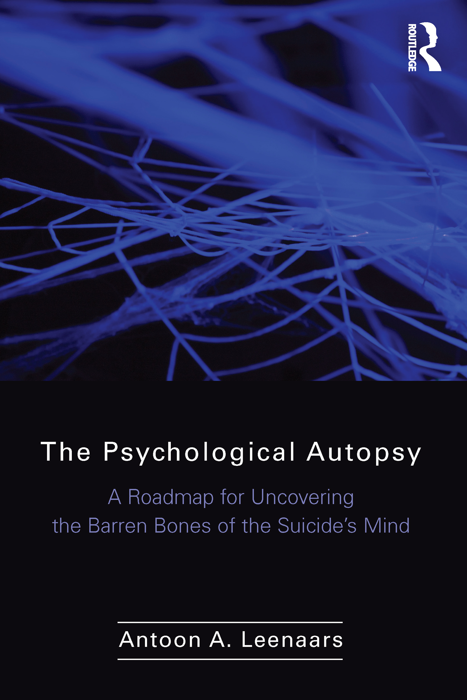 The Psychological Autopsy