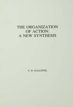 The Organization of Action: A New Synthesis, 1st Edition (Hardback) book cover